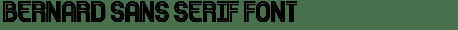 Bernard Sans Serif Font