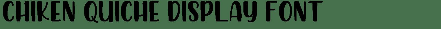 Chiken Quiche Display Font