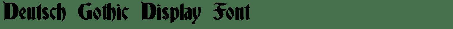 Deutsch Gothic Display Font