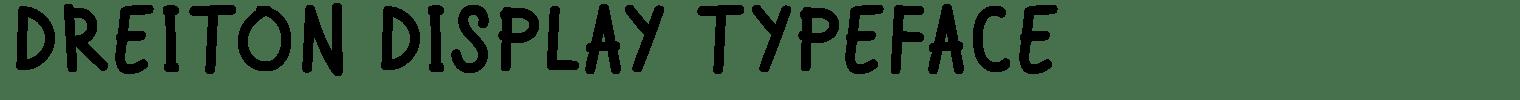 DREITON DISPLAY TYPEFACE