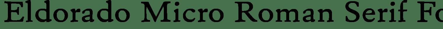 Eldorado Micro Roman Serif Font