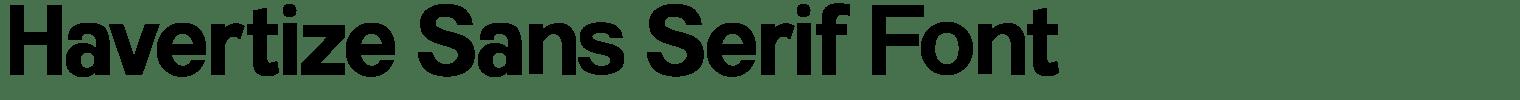 Havertize Sans Serif Font