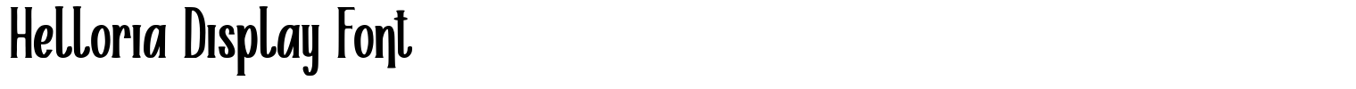 Helloria Display Font