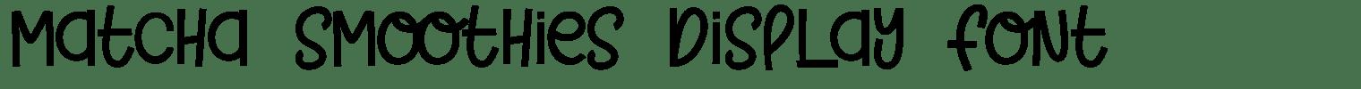 Matcha Smoothies Display Font