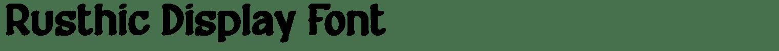 Rusthic Display Font