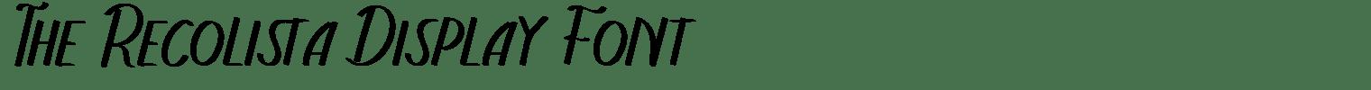 The Recolista Display Font