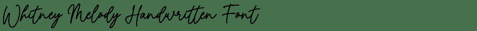 Whitney Melody Handwritten Font
