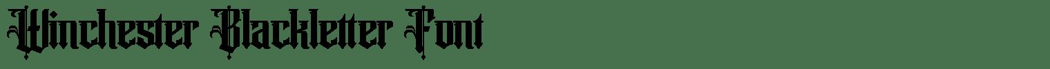 Winchester Blackletter Font