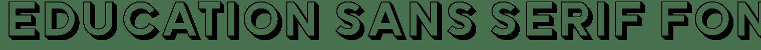Education Sans Serif Font