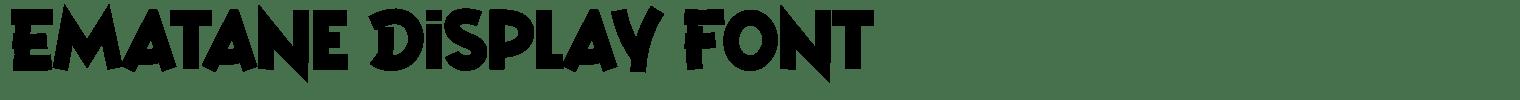 Ematane Display Font