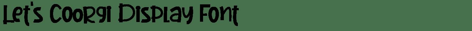 Let's Coorgi Display Font