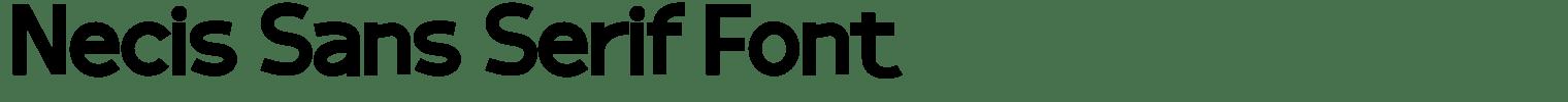 Necis Sans Serif Font