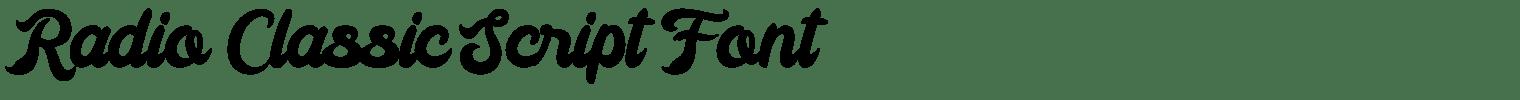Radio Classic Script Font