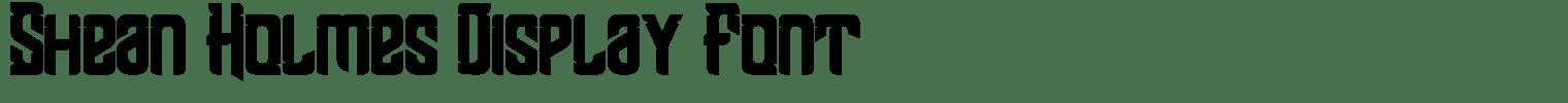 Shean Holmes Display Font