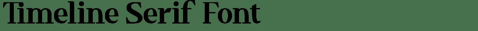 Timeline Serif Font