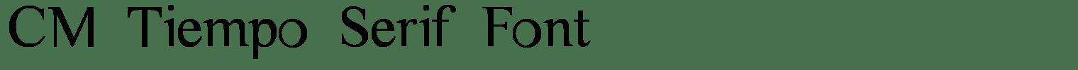 CM Tiempo Serif Font