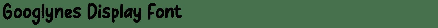 Googlynes Display Font