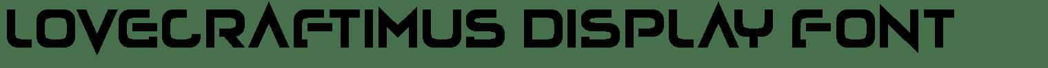 Lovecraftimus Display Font