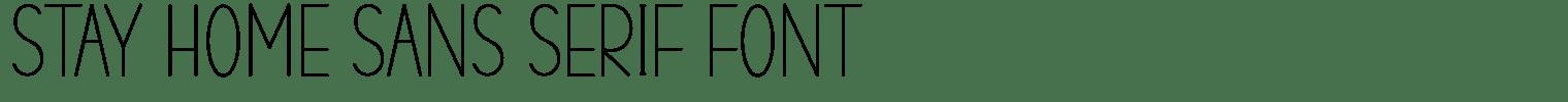 Stay Home Sans Serif Font