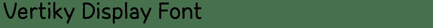 Vertiky Display Font