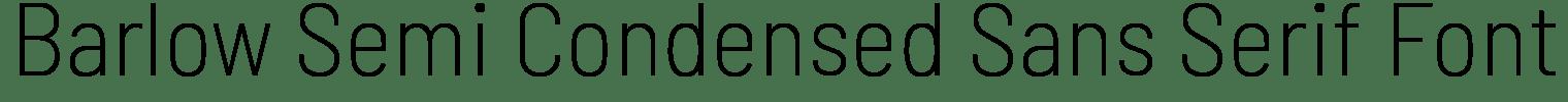 Barlow Semi Condensed Sans Serif Font