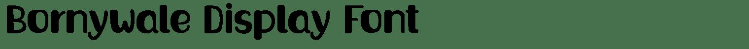 Bornywale Display Font
