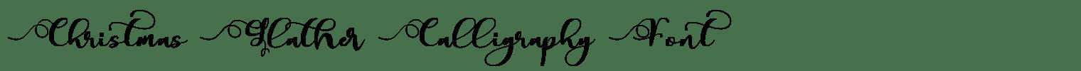 Christmas Glather Calligraphy Font