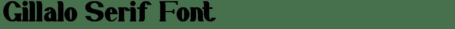 Gillalo Serif Font