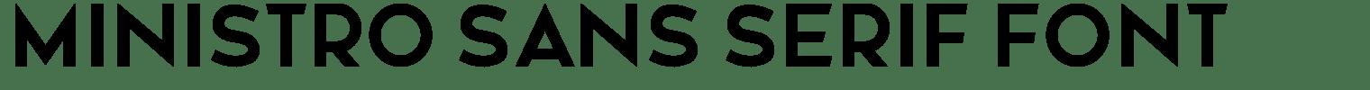Ministro Sans Serif Font