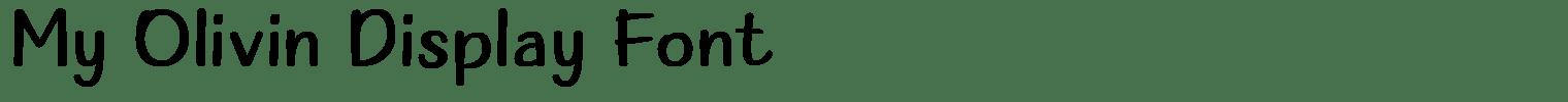 My Olivin Display Font