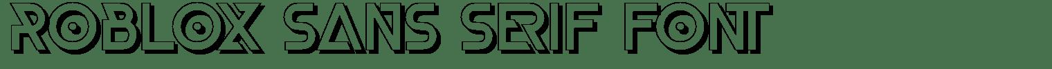 Roblox Sans Serif Font