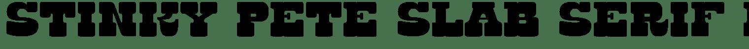 Stinky Pete Slab Serif Font