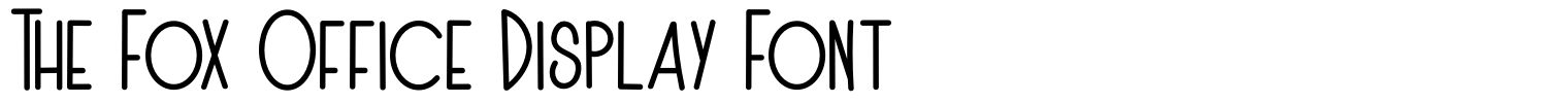 The Fox Office Display Font