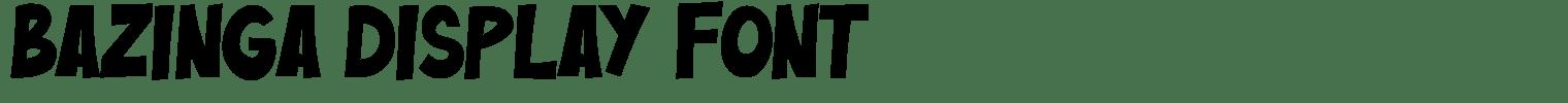 Bazinga Display Font