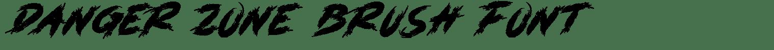 DANGER ZONE Brush Font