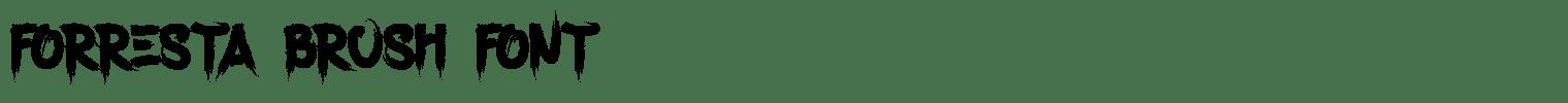 Forresta Brush Font