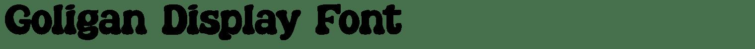 Goligan Display Font