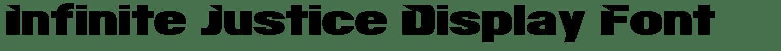 Infinite Justice Display Font