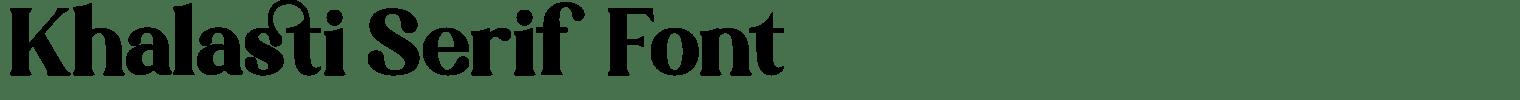 Khalasti Serif Font