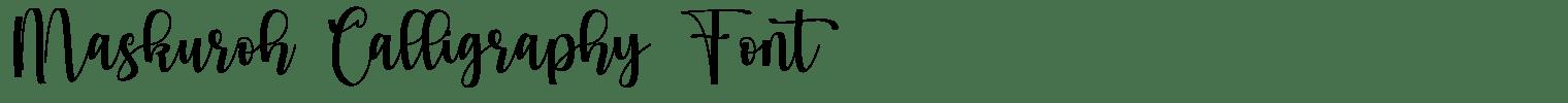 Maskuroh Calligraphy Font