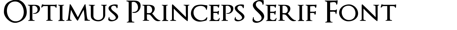 Optimus Princeps Serif Font