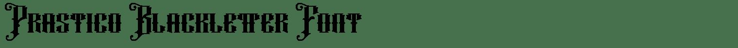 Prastico Blackletter Font