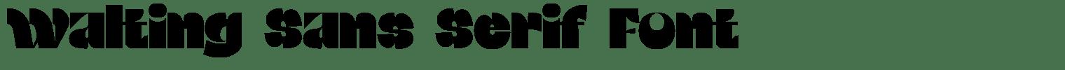 Walting Sans Serif Font