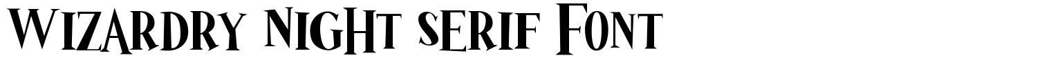 Wizardry Night Serif Font