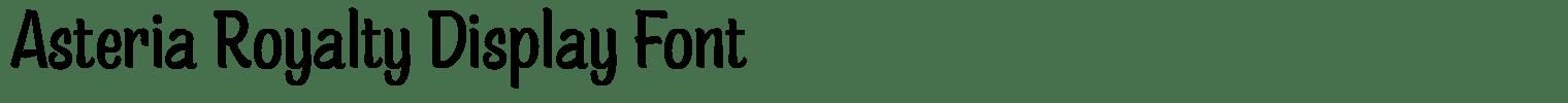 Asteria Royalty Display Font