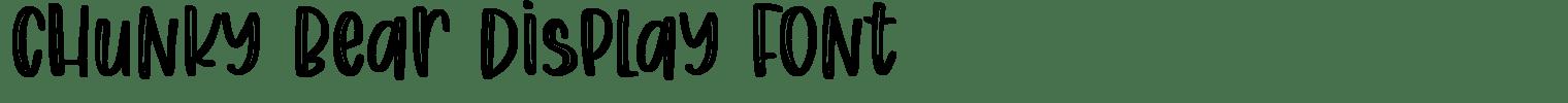 Chunky Bear Display Font