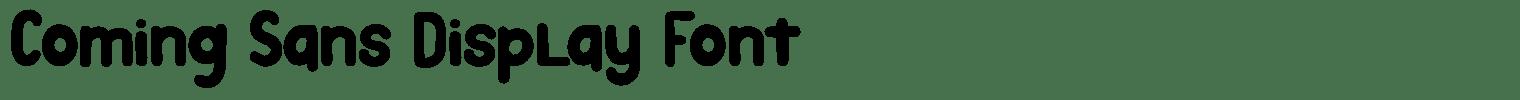 Coming Sans Display Font