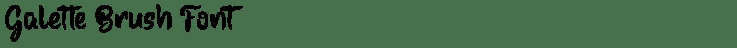 Galette Brush Font