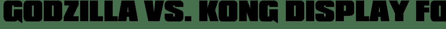 GODZILLA vs. KONG Display Font