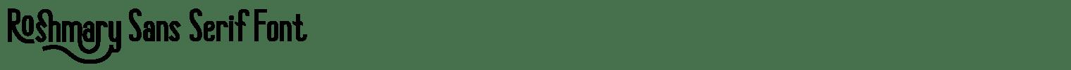 Roshmary Sans Serif Font
